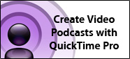 Create Video Podcasts