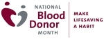 National Blood Donor Month: Make Lifesaving a Habit