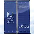 NCCAM's 10th anniversary banners: 10 years of rigorous research