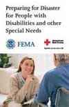 Preparing for Disaster for People with Disabilities and other Special Needs - FEMA 476