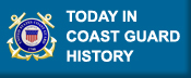 Today in Coast Guard History