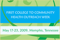 First College to Community Health Outreach Week, May 17-23, 2009, Memphis, TN.