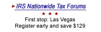 IRS Nationwide Tax Forums. First stop: Las Vegas. Register early and save $129.