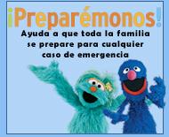 ¡Preparémonos! Ayuda a que toda la familia se prepare para cualquier caso de emergencia