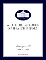 President Obama Health Reform Fourm Report