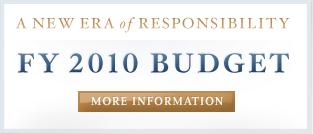 A New Era of Responsibility: FY 2010 Budget