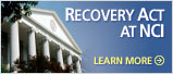 Recovery Act at NCI