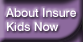 About Insure Kids Now