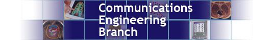 Communications Engineering Branch