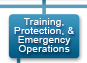 Training, Protection, and Emergency Operations