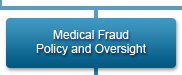 Medical Fraud Policy and Oversight