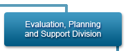 Evaluation, Planning and Support Division
