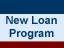New Loan Program