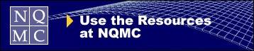 Use the Resources at NQMC