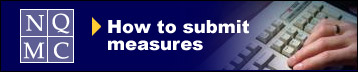 How to Submit Measures to NQMC