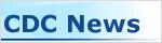 Latest CDC News