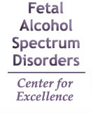 Fetal Alcohol Spectrum Disorders Center for Excellence