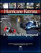 Hurricane Katrina: A Nation Still Unprepared.