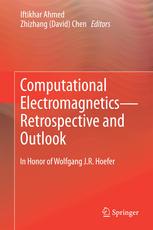 Computational Electromagnetics—Retrospective and Outlook