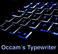 Occam's Typewriter